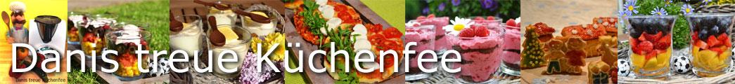 Danis Thermomix® Rezepte Blog | Danis treue Küchenfee